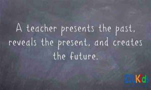 Teaching Quotes about the teacher