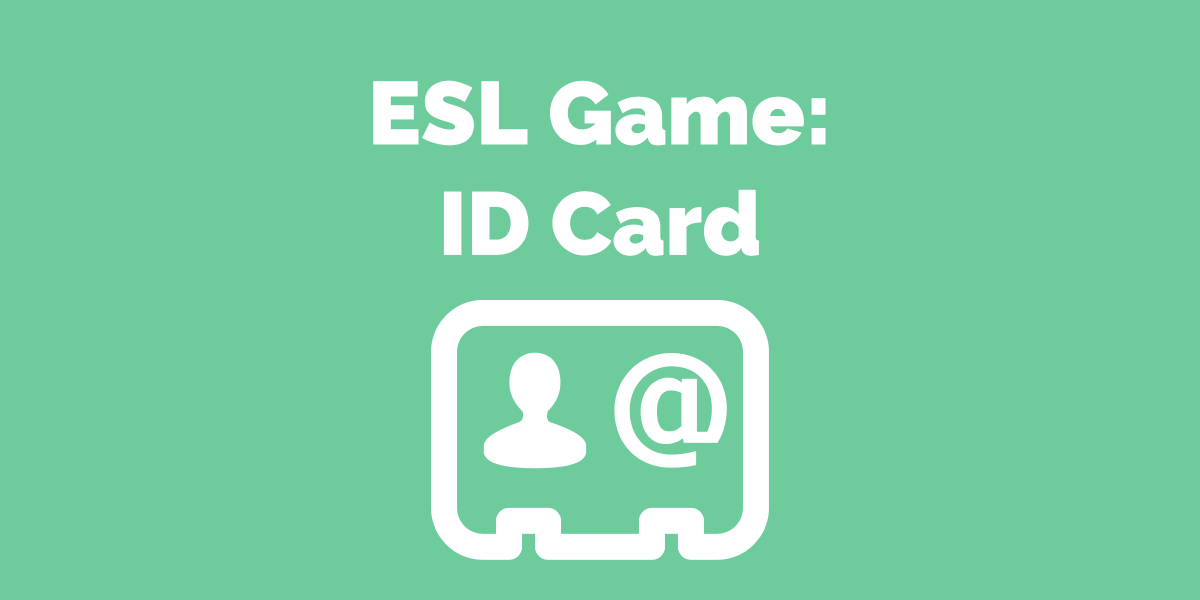 ESL Game_ ID Cards