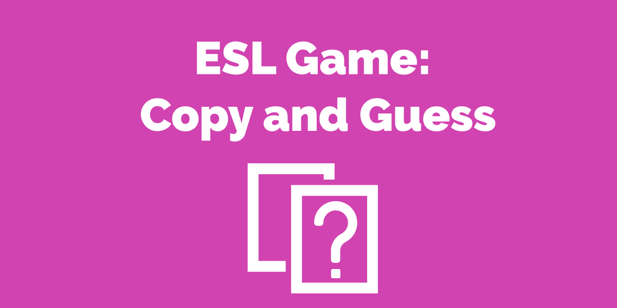 ESL Phrasal Verb Game - Copy and Guess